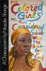 For colored girls who ever considered suicide